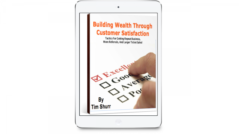 Building Wealth Through Customer Satisfaction