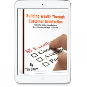 Building Wealth Through Customer Satisfaction